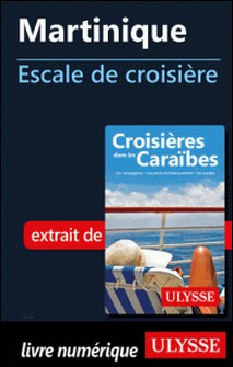 Martinique - Escale de croisière-Collectif