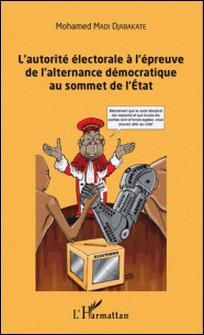 L'autorité électorale à l'épreuve de l'alternance démocratique au sommet de l'Etat-Mohamed Madi Djabakate