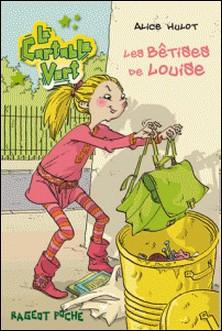 Les bêtises de Louise-Alice Hulot