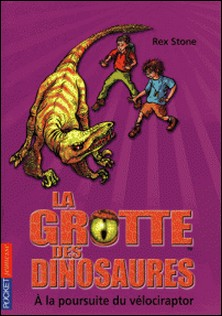 La grotte des dinosaures Tome 5-Rex Stone