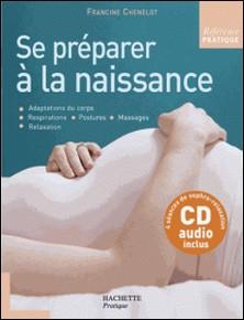 Se préparer à la naissance-Francine Chenelot