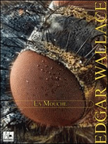 La Mouche-Edgar Wallace