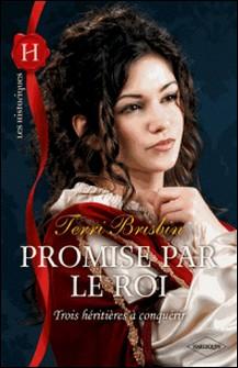 Promise par le roi-Terri Brisbin