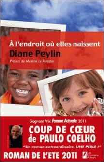 A l'endroit où elles naissent-Diane Peylin