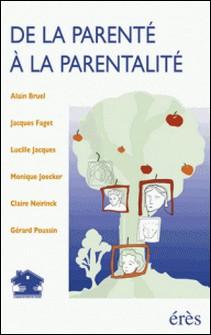 De la parenté à la parentalité-Collectif