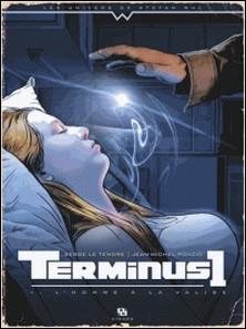 Terminus 1 Tome 1-Serge Le Tendre , Jean-Michel Ponzio