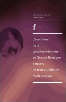 L'évolution de la condition féminine en Grande-Bretagne à travers les textes juridiques fondamentaux de 1830 à 1975-Neil Davie
