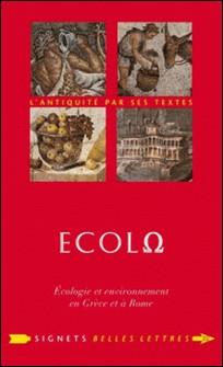 Ecolo - Ecologie et environnement en Grèce et à Rome-Patrick Voisin , Brice Lalonde