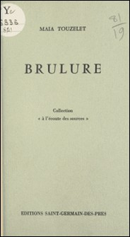 Brûlure-Maia Touzelet