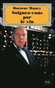 Soignez-vous par le vin-E-A Maury