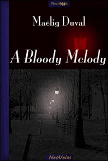 A Bloody melody-Maelig Duval