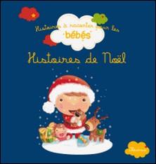 Histoires de Noël-Elen Lescoat , Rosalinde Bonnet , Mélanie Grandgirard