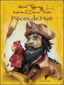 Pièces-de-Huit-Michel Fagherazzi
