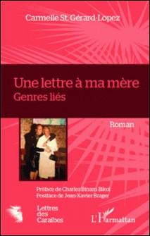 Une lettre à ma mère - Genres liés-Carmelle St. Gérard-Lopez