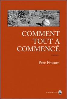 Comment tout a commencé-Pete Fromm
