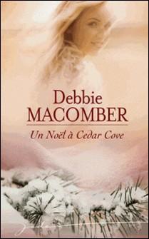 Un Noël à Cedar Cove-Debbie Macomber