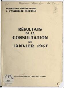 Commission préparatoire à l'assemblée générale - Résultats de la consultation de janvier 1967-Missions Etrangères de Paris , Jean Guennou , François Le Du