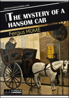 The mystery of a Hansom cab-Fergus Hume