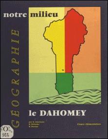 Géographie à l'usage des cours élémentaires du Dahomey-André Journaux , René Parisse , Paul Pélissier