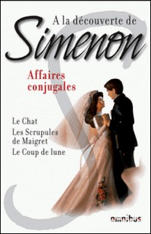 A la découverte de Simenon 1 - Affaires conjugales-Georges Simenon