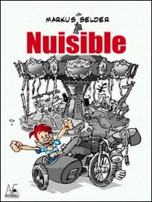 Nuisible-Markus Selder
