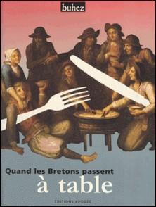 Quand les bretons passent à table - Manières de boire et de manger en Bretagne, 19e-20e siècle, [exposition itinérante]-Buhez