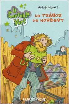 Le trésor de Norbert-Alice Hulot