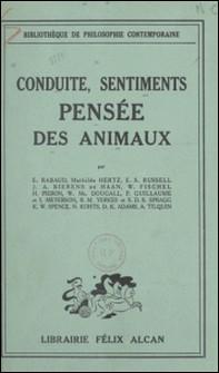 Conduites, sentiments, pensée des animaux-D. K. Adams , J. A. Bierens de Haan , Werner Fischel