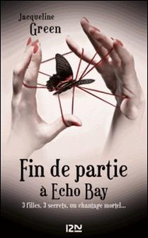 Fin de partie à Echo Bay-Jacqueline Green