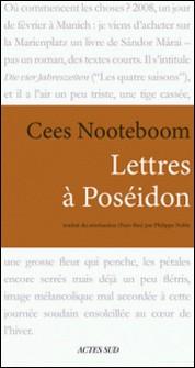 Lettres à Poséidon-Cees Nooteboom
