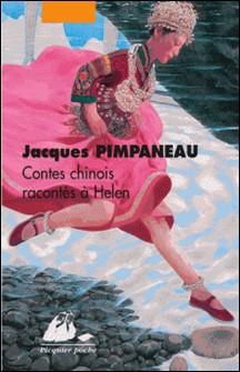 Contes chinois racontés à Helen-Jacques Pimpaneau , André Meyer