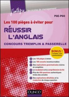 Les 100 pièges à éviter pour Réussir l'Anglais - Concours Tremplin et Passerelle-PGE-PGO , Paul Leitch