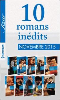 10 romans inédits Azur (nº3645 à 3654 - novembre 2015)-Collectif