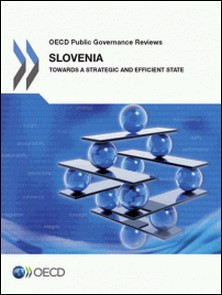 Slovenia: Towards a Strategic and Efficient State-Collective