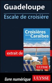 Guadeloupe - Escale de croisière-Collectif
