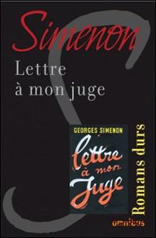 Lettre à mon juge-Georges Simenon