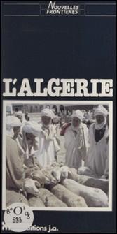 L'Algérie-Dominique Hoeltgen , Anne Kheirkhah