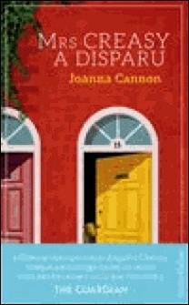 Mrs Creasy a disparu - la comédie british best-seller en Angleterre !-Joanna Cannon