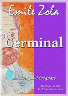 Germinal - Les Rougon-Macquart 13/20-Emile Zola