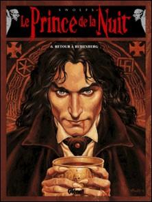 Le prince de la nuit Tome 6 : Retour à Ruhenberg-auteur