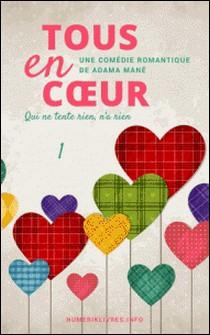 Tous en coeur Tome 1-Adama Mané