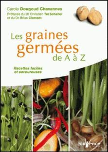 Les graines germées de A à Z-Carole Dougoud Chavannes
