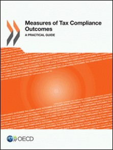 Mesures of tax compilance outcomes a pratical guide-OCDE
