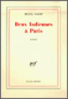 Deux indiennes à Paris-Michel Mohrt