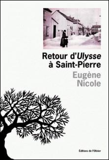 Retour d'Ulysse à Saint-Pierre-Eugène Nicole