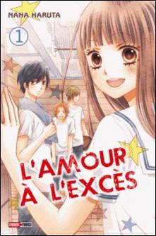 L'amour à l'excès T01-Nana Haruta