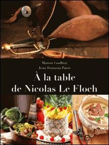 À la table de Nicolas le Floch-Marion Godfroy , Jean-François Parot