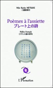 Poèmes à l'assiette - Haïku français-Niju Kyaku Netsuke
