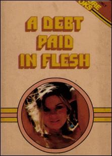 A Debt Paid In Flesh-R.d. Barr
