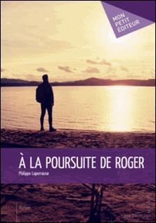 A la poursuite de Roger-Philippe Laperrouse